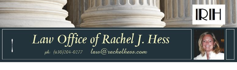 Law Office of Rachel J. Hess - ph:  (630) 377-6828 * fax:  (331)-222-4103